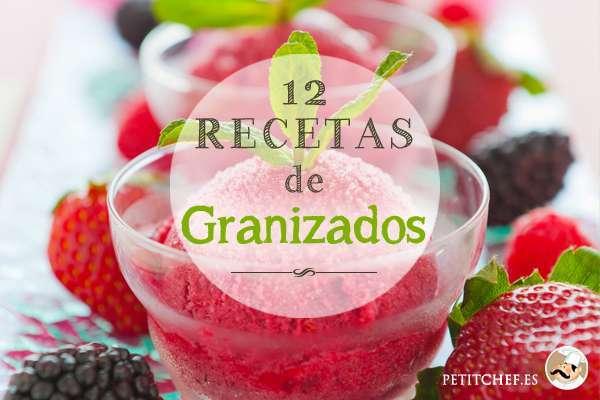 12 recetas de granizados