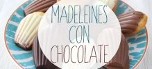 Madeleines con Chocolate